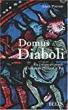 Alain Provost Domus Diaboli : Un évêque en procès au temps de Philippe le Bel