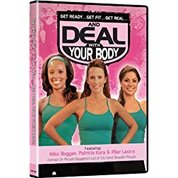 Get Ready Get Fit Get Real & Deal With Your Body