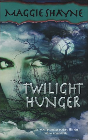 Twilight Hunger, MAGGIE SHAYNE