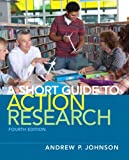 img - for A Short Guide to Action Research (4th Edition) book / textbook / text book