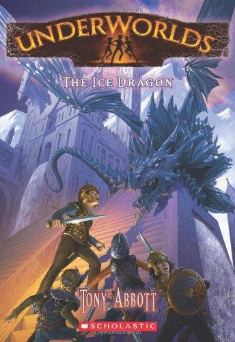 Underworlds #4: The Ice Dragon (Underworlds (Quality))
