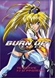 Burn Up Excess - To Serve and Protect (Vol. 1)