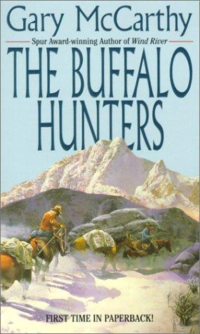 Buffalo Hunters, GARY MCCARTHY