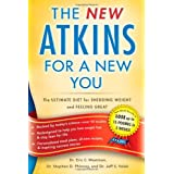 New Atkins for a New You: The Ultimate Diet for Shedding Weight and Feeling Great. ~ Jeff Volek