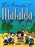 Mafalda, Tome 4 : La bande � Mafalda