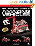 The LEGO� Build-It Book: Amazing Vehi...