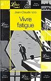 echange, troc Jean-Claude Izzo - Vivre fatigue