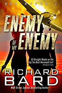 The Enemy Of My Enemy by Richard Bard ebook deal