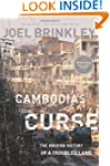 Cambodia's Curse: The Modern History...