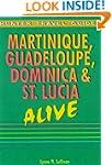 Martinique, Guadeloupe, Dominica and...