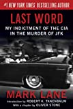 img - for Last Word: My Indictment of the CIA in the Murder of JFK book / textbook / text book