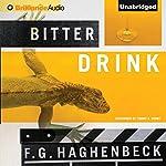 Bitter Drink | F. G. Haghenbeck,Tanya Huntington (Translator)
