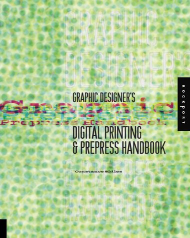 Graphic Designer's Digital Printing and Prepress Handbook