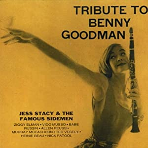 Tribute to Benny  Goodman