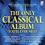 Various The Only Classical Album You'll Ever Need