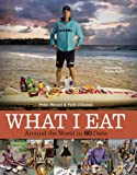 What I Eat: Around the World in 80 Diets (0984074406) by Menzel, Peter