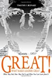 img - for Great! What Makes Leaders Great: What They Did, How They Did It and What You Can Learn from It book / textbook / text book