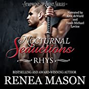 Nocturnal Seductions: Rhys: Symphony of Light, Book 0 | Renea Mason