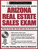 Arizona Real Estate Sales Exam (Learning Express Education Exams: Complete Preparation Gudies)