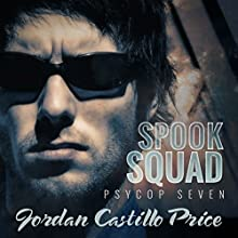 Spook Squad: PsyCop, Book 7 Audiobook by Jordan Castillo Price Narrated by Gomez Pugh