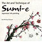 img - for Art and Technique of Sumi-e Japanese Ink-painting (Hardback) - Common book / textbook / text book