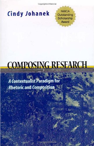 Composing Research: A Contextualist Research Paradigm for...