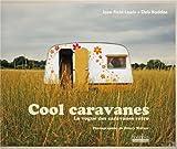 Jane Field-Lewis Cool caravanes : La vogue des caravanes rétro