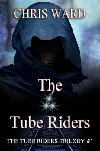 The Tube Riders (The Tube Riders Trilogy #1)