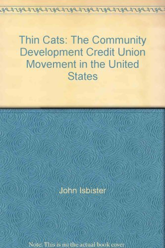 Image for Thin cats: The community development credit union movement in the United States