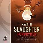 Forbryder | Karin Slaughter