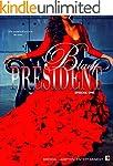 Black President: The World Will Never...