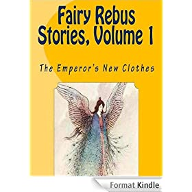 THE EMPEROR'S NEW CLOTHES (Fairy Rebus Stories Book 1) (English Edition)