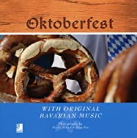 Oktoberfest: With Original Bavarian Music (Book & Cds) from EarBOOKS