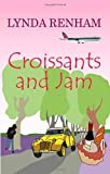 Lynda Renham Croissants and Jam (a romantic comedy): 1