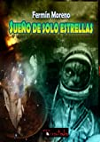img - for Sue o de solo estrellas (Spanish Edition) book / textbook / text book