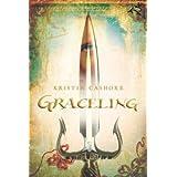 Graceling (Graceling Realm) ~ Kristin Cashore