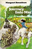 Journey into War (0233971092) by Donaldson, Margaret