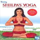 Shilpa's Yoga - An Introduction to Dynamic Free Flow Yoga Practice