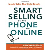 Smart Selling on the Phone and Online: Inside Sales That Gets Results ~ Josiane Chriqui Feigon