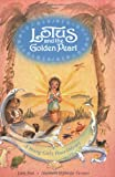 Lotus and the Golden Pearl - A Young Girl's Peace Odyssey