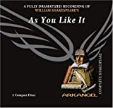 William Shakespeare As You Like It (Arkangel Complete Shakespeare)