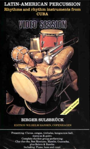 Latin-american Percussion: Rhythms and Rhythm Instruments from Cuba [VHS]
