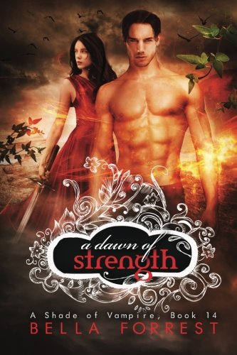 A Shade of Vampire 14: A Dawn of Strength (Volume 14) PDF