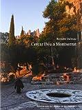 img - for Cercar D u a Montserrat book / textbook / text book