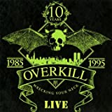 echange, troc Overkill - Wrecking your neck - live