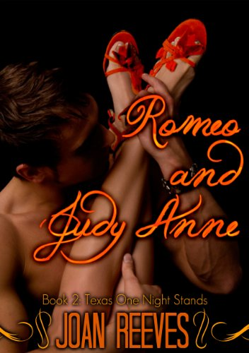 Romeo and Judy Anne (Texas One Night Stands)