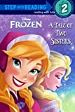 A Tale Of Two Sisters (Turtleback School & Library Binding Edition) (Step Into Reading)