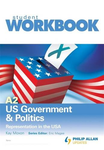 A2 Us Government & Politics: Representation in the USA, Student Workbook