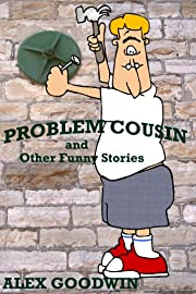 Problem Cousin and Other Funny Stories (Bob and Billy Funny Stories Book 2)