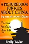 Children's Book on China: A Kids Pict...